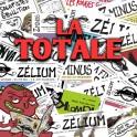 La TOTALE : tout Zélium !