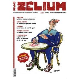 Zélium n°8 (Vol.2), ETE 2016