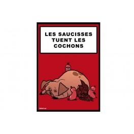 T-shirt Les saucisses tuent les cochons