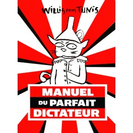 Manuel du parfait dictateur