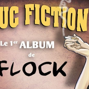 PLOUC FICTION – le 1er album de Flock