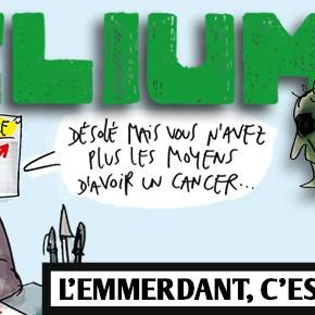 Zélium n°9 - L'emmerdant, c'est la santé !