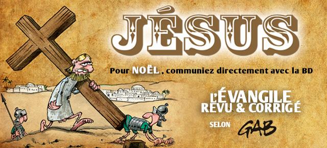 JÉSUS, l'évangile selon GAB